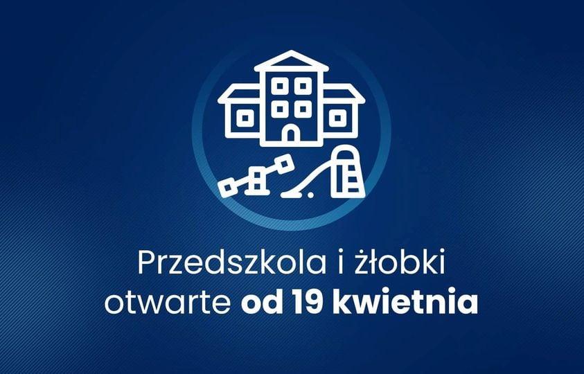 Przedszkola otwarte od 19.04.2021r.